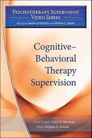 Bog, hardback Cognitive - Behavioral Therapy Supervision af Cory F. Newman