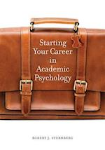 Starting Your Career in Academic Psychology