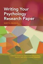 Writing Your Psychology Research Paper (Concise Guides to Conducting Behavioral Health and Social)