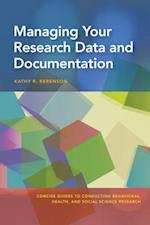 Managing Your Research Data and Documentation (Concise Guides to Conducting Behavioral Health and Social Science Research)