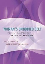 Woman's Embodied Self (Psychology of Women)
