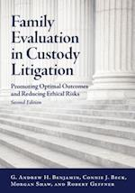 Family Evaluation in Custody Litigation (LAW AND PUBLIC POLICY: PSYCHOLOGY AND THE SOCIAL SCIENCES)