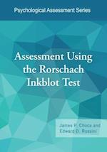 Assessment Using the Rorschach Inkblot Test (Psychological Assessment)