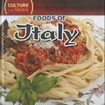 Foods of Italy (Culture in the Kitchen)