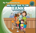 My First Trip to the Bank (My First Adventures)