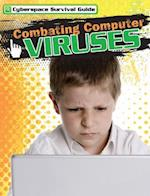 Combating Computer Viruses (Cyberspace Survival Guide)