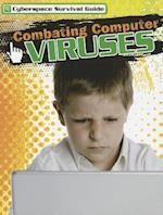 Combating Computer Viruses (Cyberspace Survival Guide Gareth Stevens)