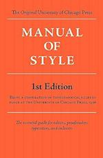 Manual of Style (Chicago 1st Edition)