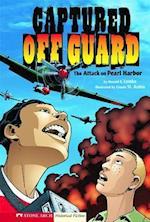 Graphic Flash: Captured Off Guard (Graphic Flash)