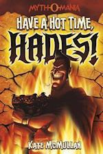 Have a Hot Time, Hades! (MYTH-O-MANIA)