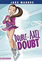 Double-Axel Doubt (Jake Maddox)