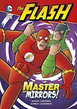 Master of Mirrors! (Dc Super Heroes)