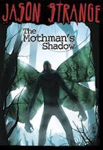 The Mothman's Shadow (Jason Strange)