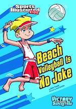 Beach Volleyball Is No Joke (Victory School Superstars)