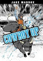 Cowboy Up (Jake Maddox)
