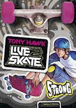 Strong (Tony Hawk Live2Skate)