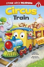 Circus Train (Stone Arch Readers)