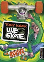 Revive (Tony Hawk Live2Skate)