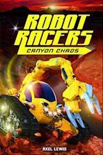 Canyon Chaos (Robot Racers)
