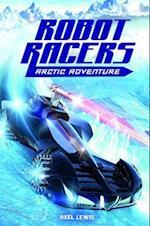 Arctic Adventure (Robot Racers)
