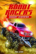 Desert Disaster (Robot Racers)