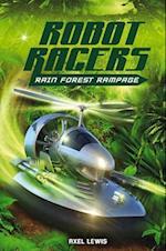 Rainforest Rampage (Robot Racers)