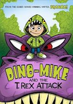 Dino-Mike and the T. Rex Attack!