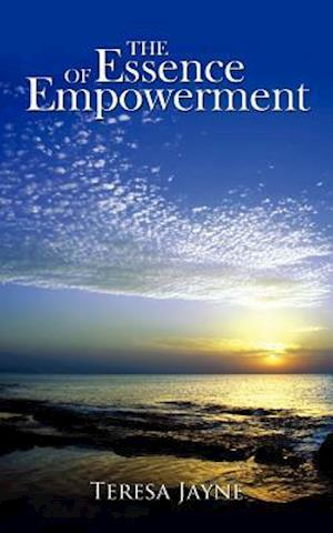 The Essence of Empowerment