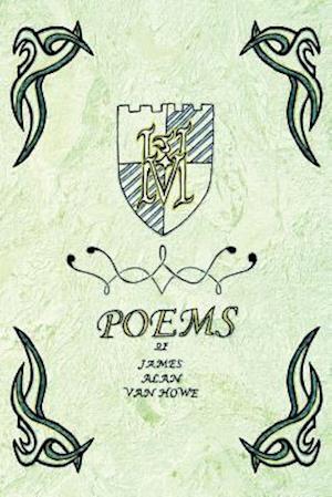 Poems of James Alan Van Howe