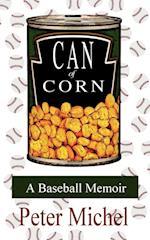 Can of Corn: A Baseball Memoir af Peter Michel