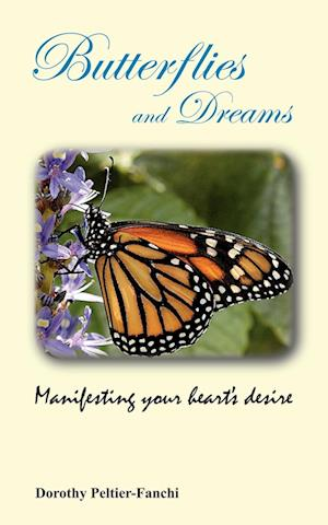 Butterflies and Dreams