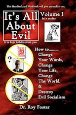 It S All about Evil af Dr Roy Foster, Roy Foster