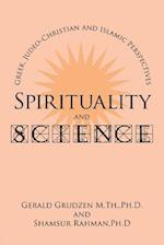 Spirituality and Science: Greek, Judeo-Christian and Islamic Perspectives af Gerald Grudzen, Shamsur Rahman