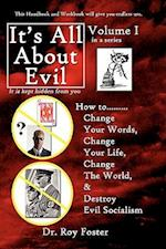 It S All about Evil af Roy Foster, Dr Roy Foster