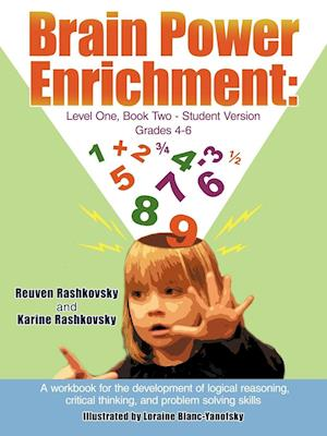 Brain Power Enrichment: Level One, Book Two-Student Version Grades 4-6: A workbook for the development of logical reasoning, critical thinking, and p
