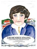 I Remember Singing af Hugo Schiller, A. Aaron Arielle a. Aaron, Arielle A. Aaron