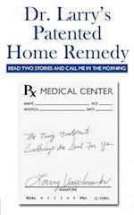 Dr. Larry's Patented Home Remedy: (Read Two Stories and Call Me in the Morning) af Larry Vandeventer
