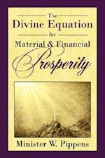 The Divine Equation for Material and Financial Prosperity