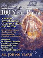 100 Year Patra (Panchang) Vol 1: Vedic Science - Astrological Calendar from 1930 - 2030