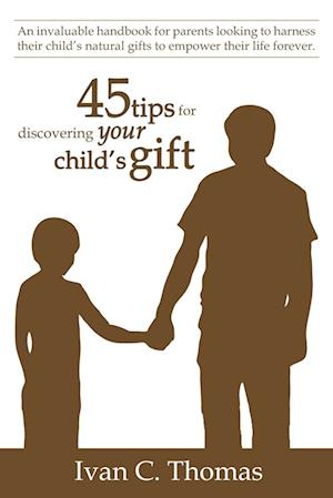 45 tips for discovering your child's gift