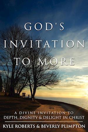 God's Invitation to More