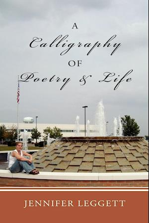 A Calligraphy of Poetry and Life