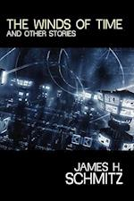 The Winds of Time and Other Stories af James H. Schmitz