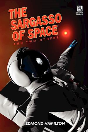 The Sargasso of Space and Two Others / The Copper-Clad World