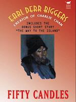 Fifty Candles (Expanded Edition) af Earl Derr Biggers