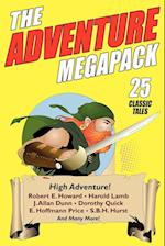 The Adventure Megapack: 25 Classic Adventure Stories from the Pulps