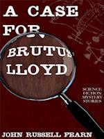 Case for Brutus Lloyd