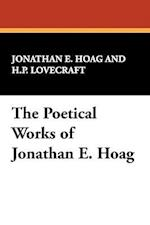 The Poetical Works of Jonathan E. Hoag af Jonathan E. Hoag