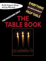 For Magicians Only: The Table Book af Francis Marshall, Jay Marshall, Eugene Gloye