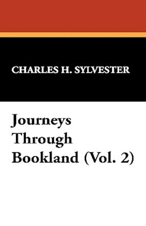 Journeys Through Bookland (Vol. 2)